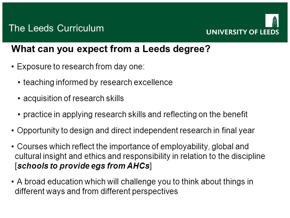 The Leeds Curriculum What can you expect from a Leeds degree.
