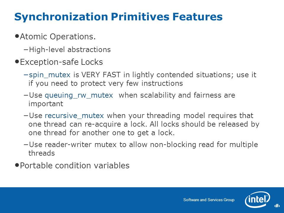 27 Software and Services Group 27 Synchronization Primitives Features Atomic Operations.
