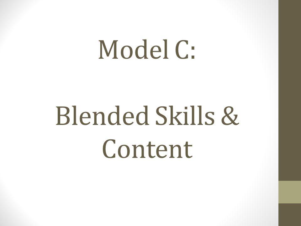 Model C: Blended Skills & Content