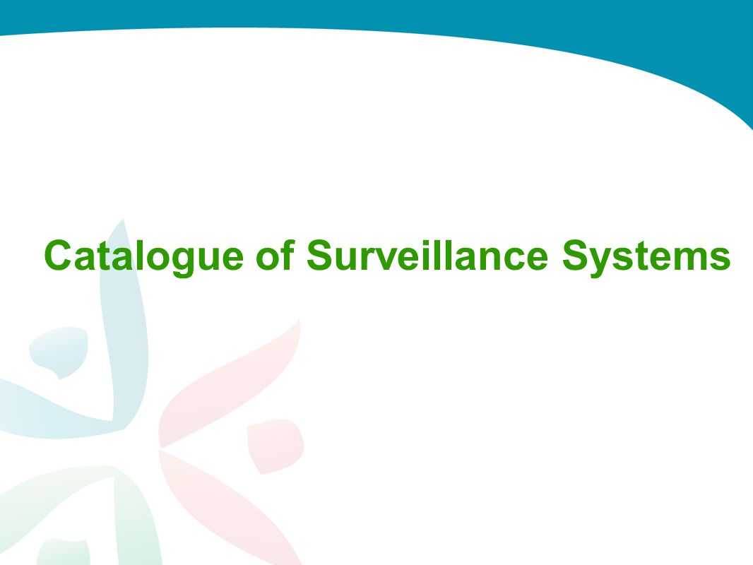 Catalogue of Surveillance Systems