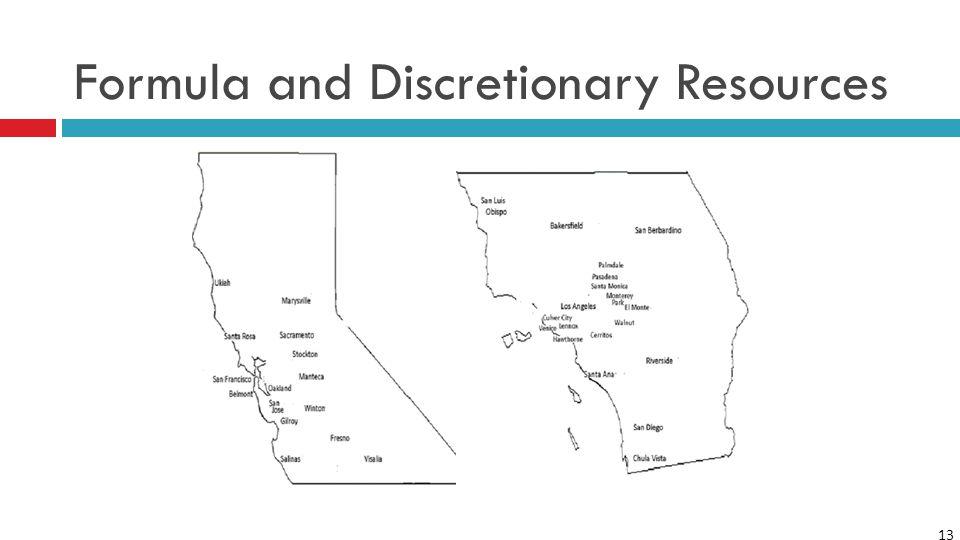 13 Formula and Discretionary Resources
