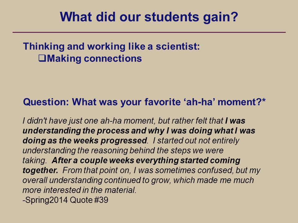 What did our students gain.