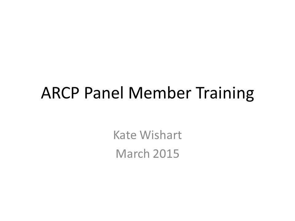 ARCP Panel Member Training Kate Wishart March 2015