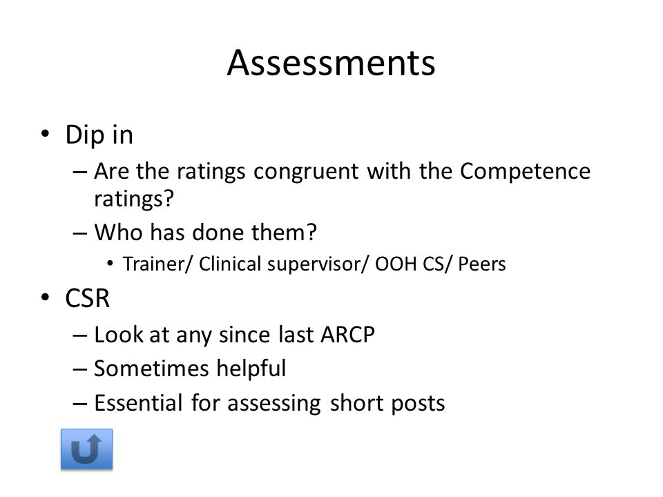 Assessments Dip in – Are the ratings congruent with the Competence ratings.
