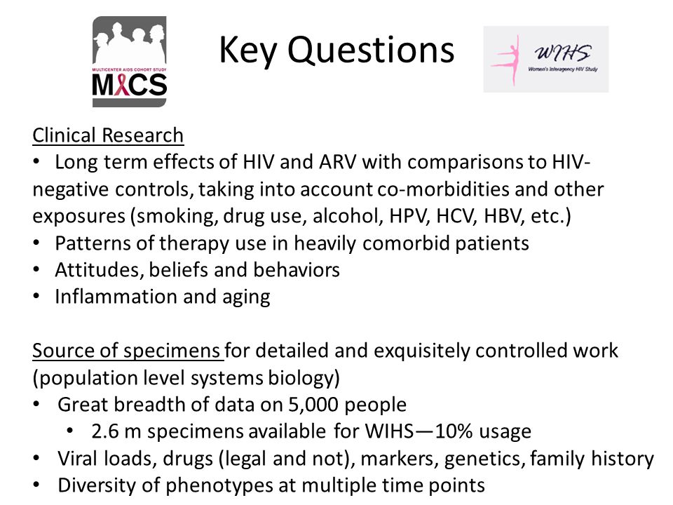 Clinical Research Long term effects of HIV and ARV with comparisons to HIV- negative controls, taking into account co-morbidities and other exposures