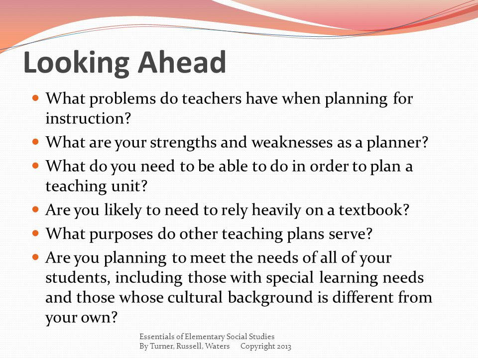 Self-Test 1.What are some reasons that teachers cannot always plan as effectively as they should.