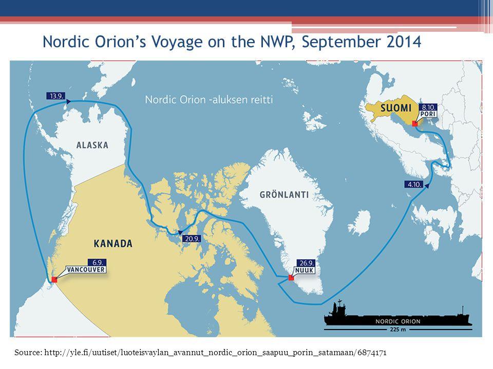 Nordic Orion's Voyage on the NWP, September 2014 Source: http://yle.fi/uutiset/luoteisvaylan_avannut_nordic_orion_saapuu_porin_satamaan/6874171