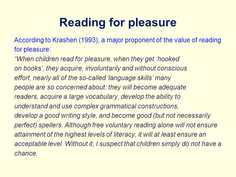 Reading for pleasure Develop a love of literature through widespread reading for enjoyment; Develop the habit of reading widely and often for both pleasure and information; Appreciate our rich and varied literary heritage; Establish an appreciation and love of reading; Open up a treasure-house of wonder and joy for curious young minds.