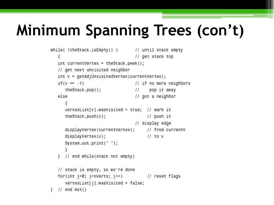 Minimum Spanning Trees (con't)