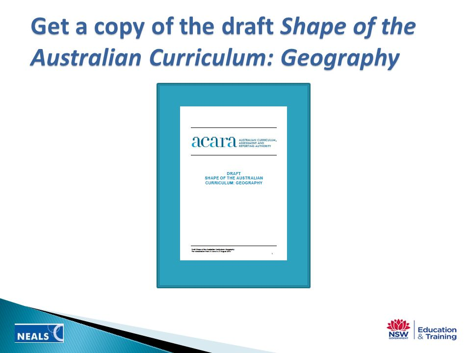 Get a copy of the draft Shape of the Australian Curriculum: Geography