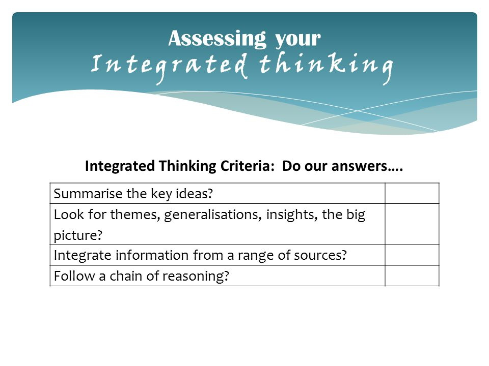 Assessing your Integrated thinking Summarise the key ideas.