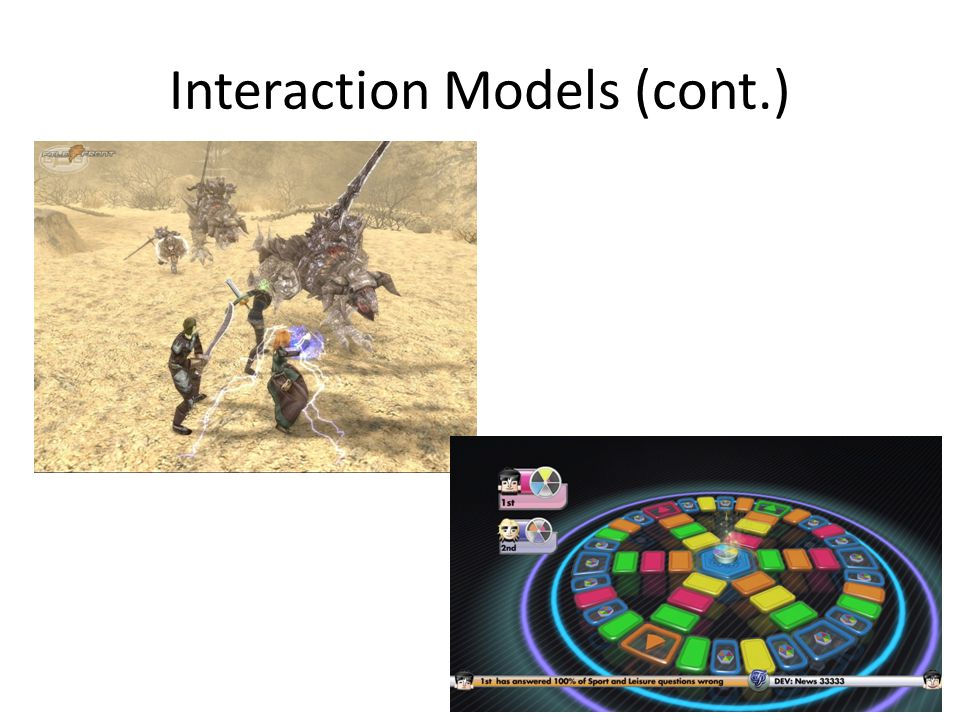 Interaction Models (cont.)