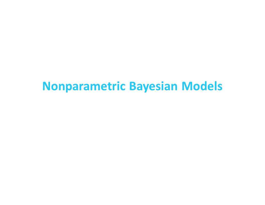 Nonparametric Bayesian Models