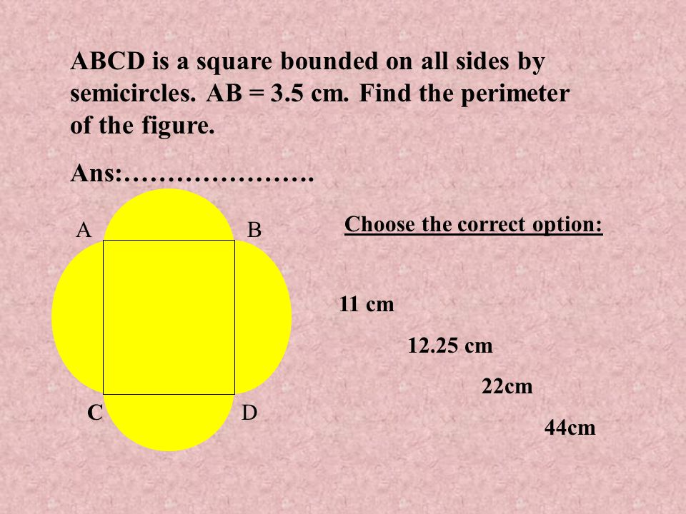 AB CD ABCD is a square bounded on all sides by semicircles.