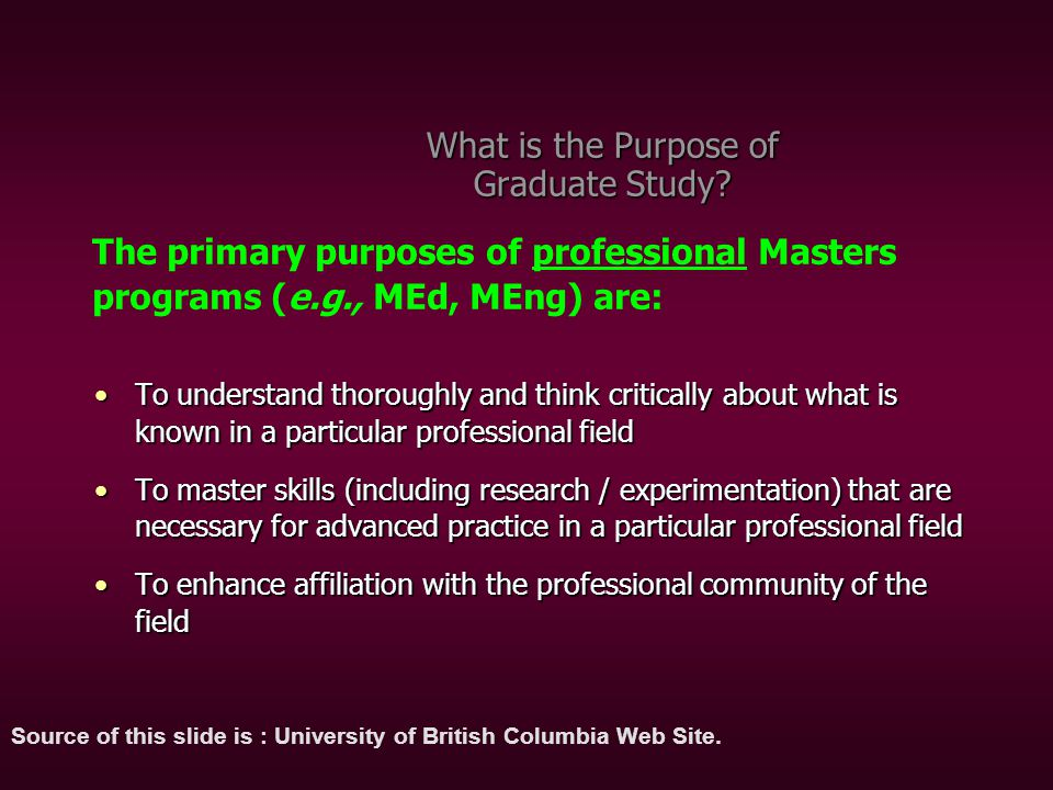To master the knowledge of a specific academic field – and become prepared to teach that knowledge at the university levelTo master the knowledge of a specific academic field – and become prepared to teach that knowledge at the university level To make an original contribution, through research, to the knowledge within a specific field (i.e.