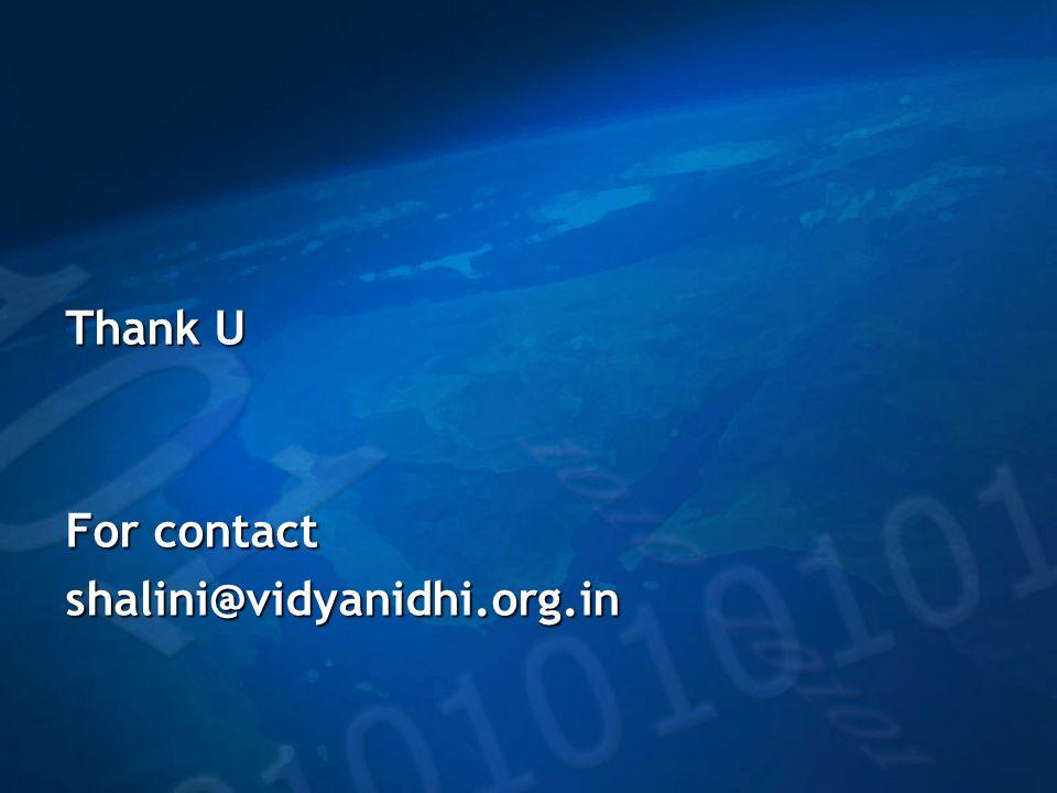 Thank U For contact shalini@vidyanidhi.org.in