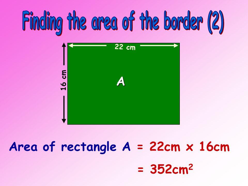14 cm 22 cm 8 cm 16 cm B A