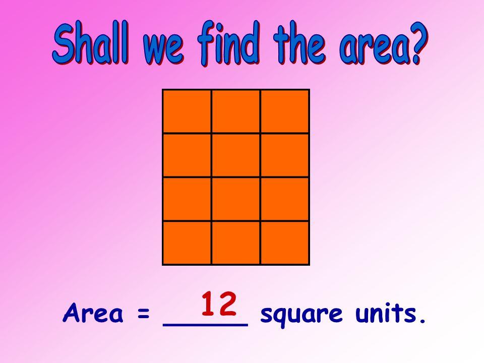 Area = _____ square units. ___ whole squares + ___ half squares 166 19