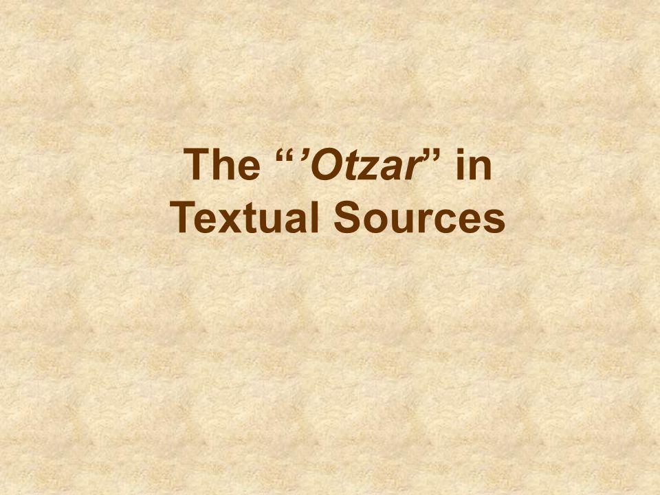 The 'Otzar in Textual Sources