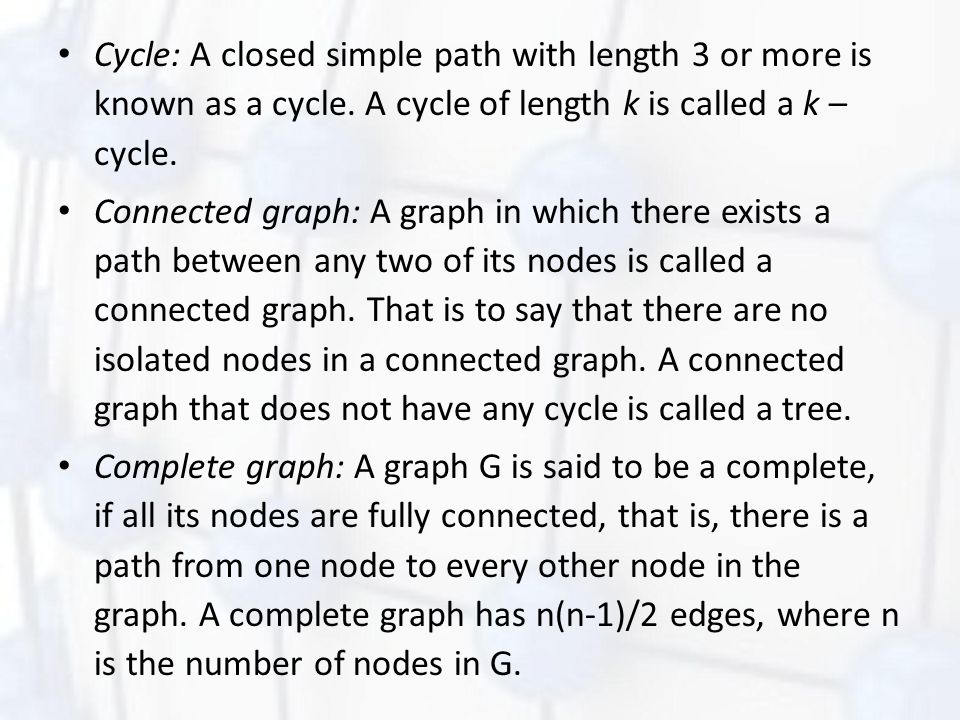 Graph Terminology Labeled graph or weighted graph: A graph is said to be labeled if every edge in the graph is assigned some data.