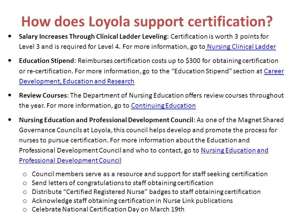 How does Loyola support certification.