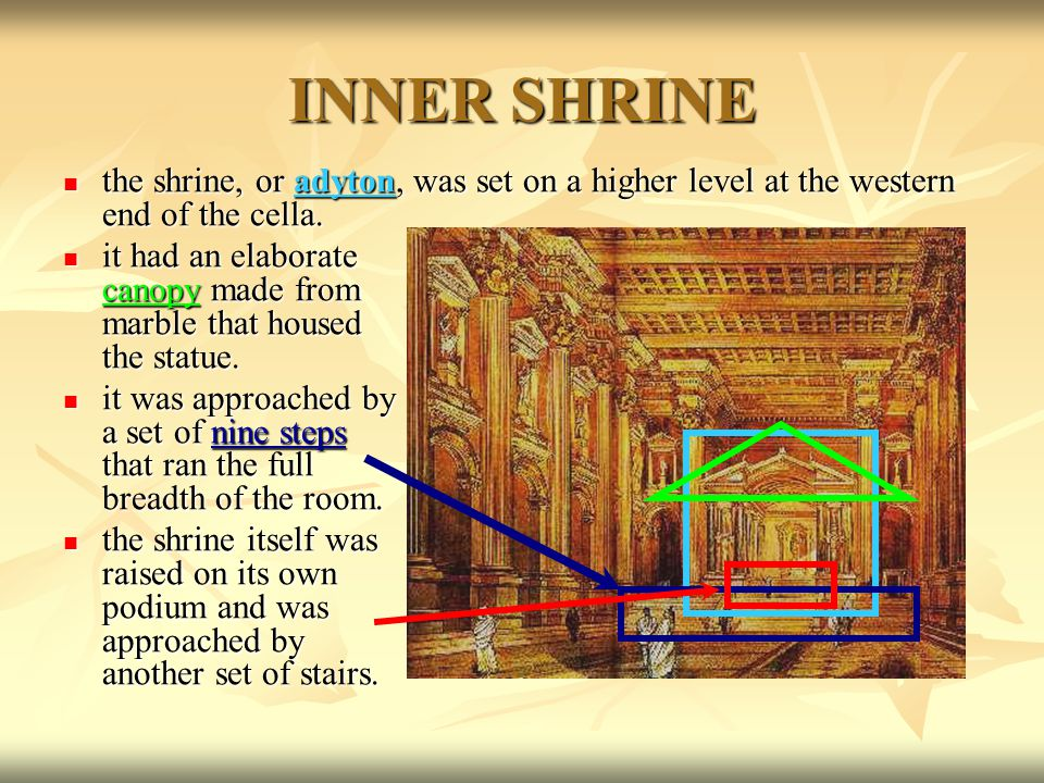 the shrine, or adyton, was set on a higher level at the western end of the cella.