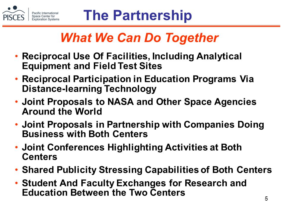 5 The Partnership Reciprocal Use Of Facilities, Including Analytical Equipment and Field Test Sites Reciprocal Participation in Education Programs Via