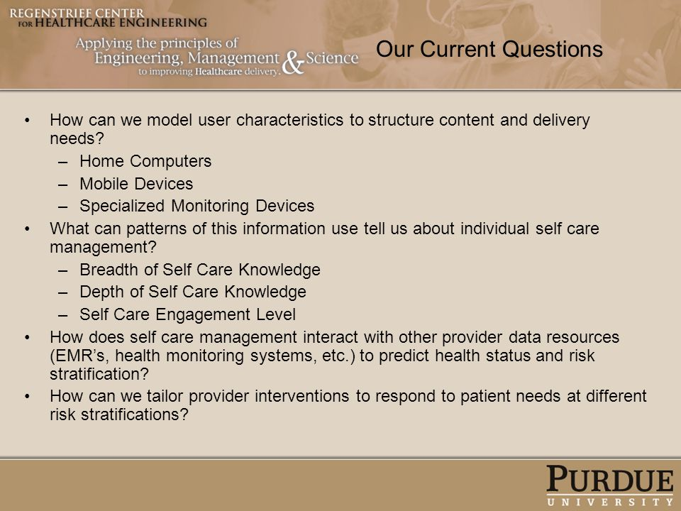 Our Current Questions How can we model user characteristics to structure content and delivery needs? –Home Computers –Mobile Devices –Specialized Moni