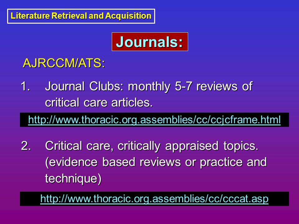 Literature Retrieval and Acquisition 1. Critical care, critically appraised topics.