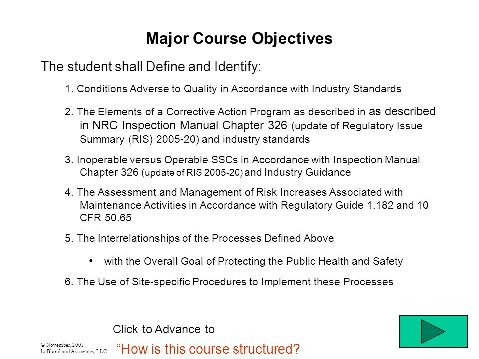 © November, 2001 LeBlond and Associates, LLC Major Course Objectives The student shall Define and Identify: 1.