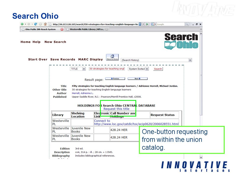 Search Ohio One-button requesting from within the union catalog.
