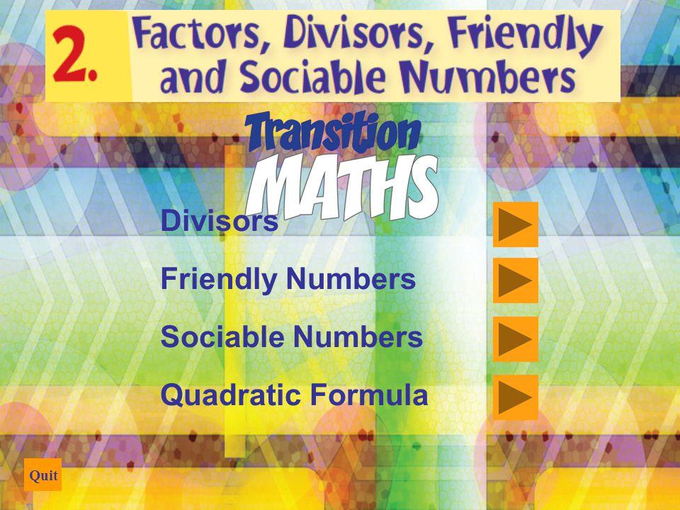Divisors Friendly Numbers Sociable Numbers Quadratic Formula