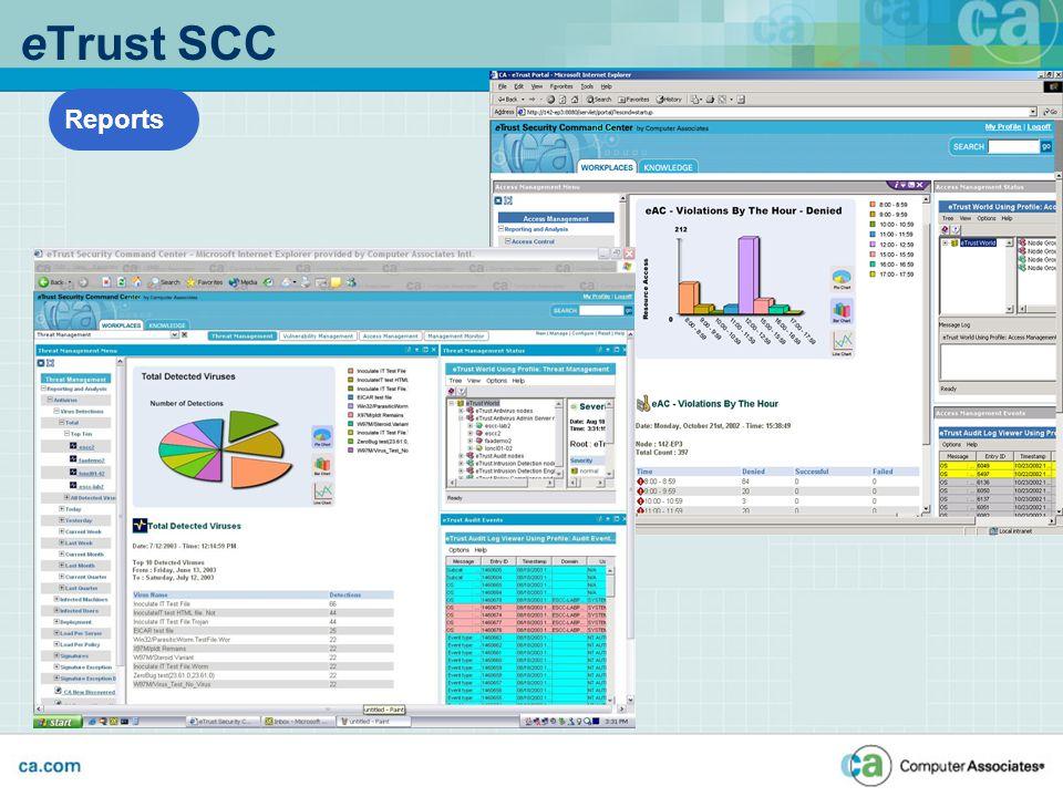 eTrust SCC Reports