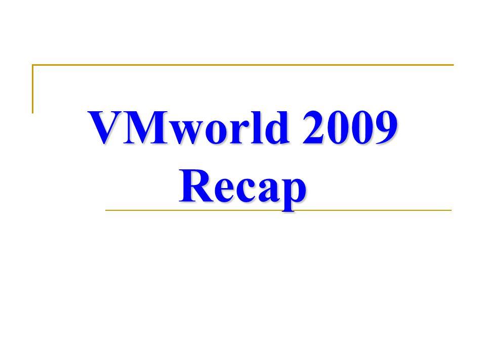 VMworld 2009 Recap