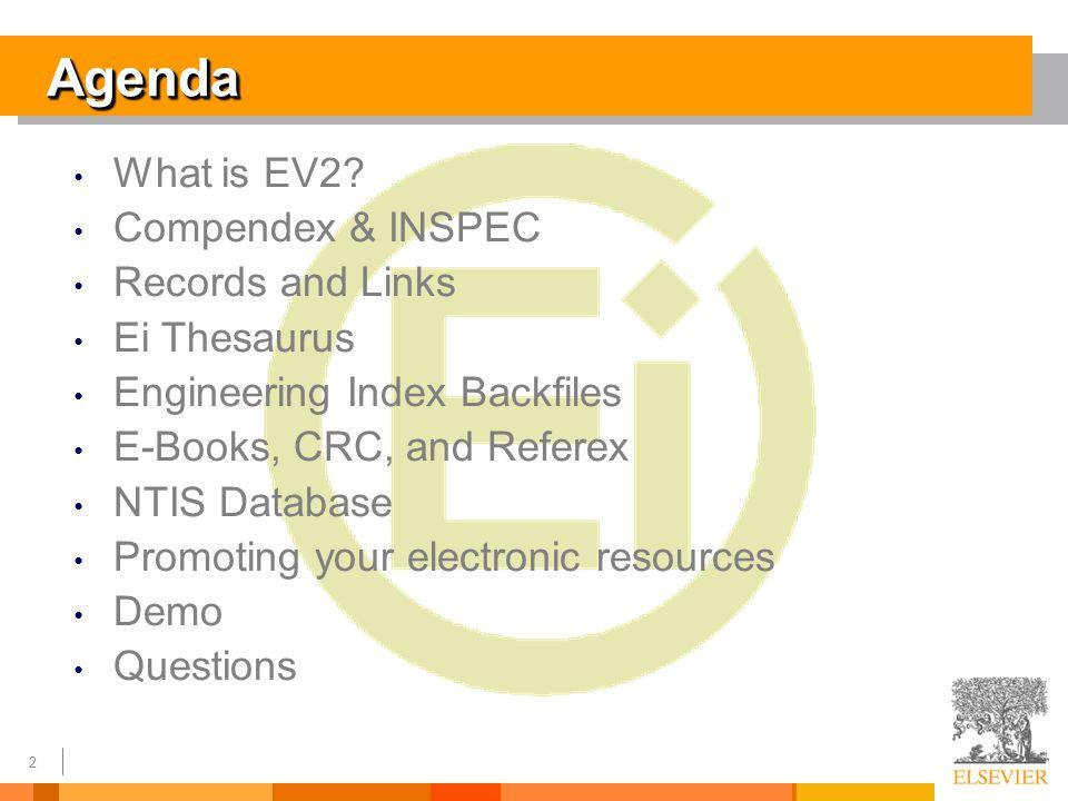 2 AgendaAgenda What is EV2.