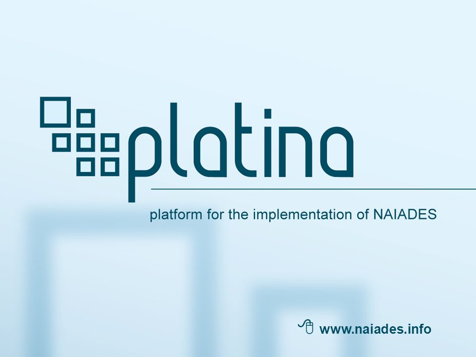 platform for the implementation of NAIADES  www.naiades.info