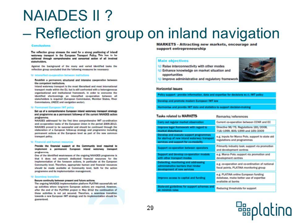 29 NAIADES II ? – Reflection group on inland navigation