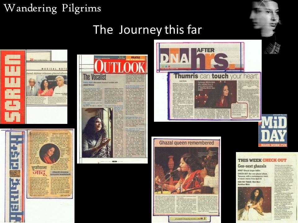 The Journey this far Wandering Pilgrims