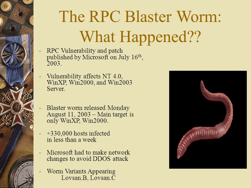 The RPC Blaster Worm: What Happened?.