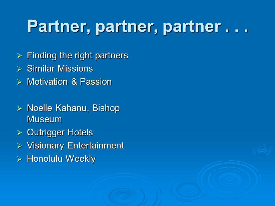 Partner, partner, partner...