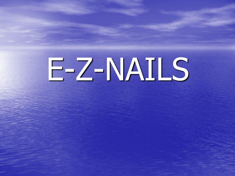 E-Z-NAILS