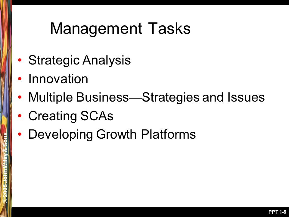 © 2005 John Wiley & Sons PPT 1-17 Why Strategic Market Management.