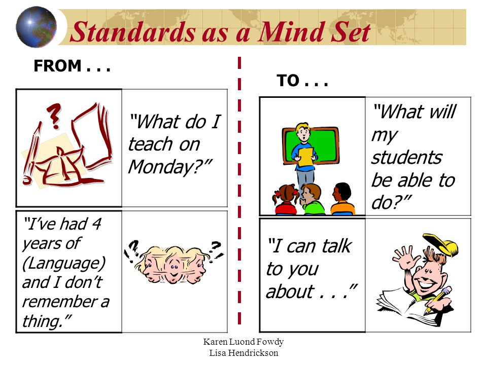 Standards as a Mind Set FROM... TO...
