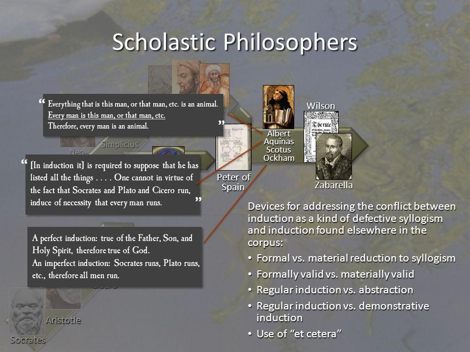 Aristotle Socrates Boethius Scholastic Philosophers Neo-Platonists Clement Alexander of Aphrodisias Simplicius Philoponus al-Farabi Averroes Avicenna