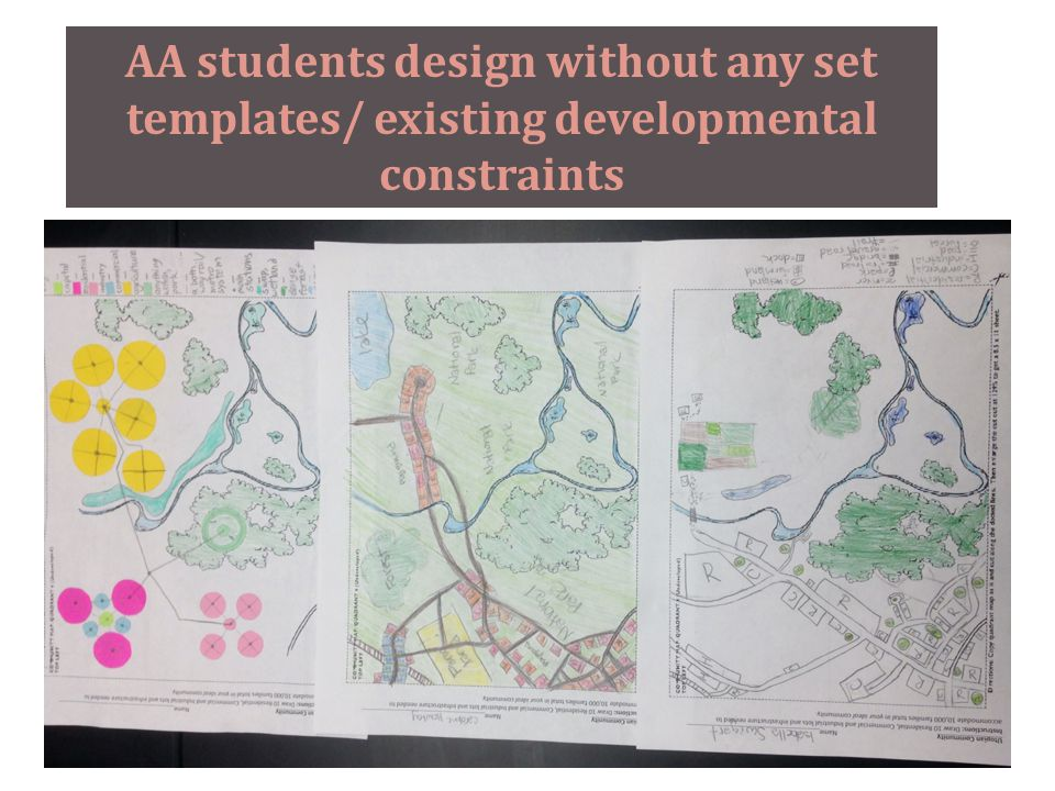 AA students design without any set templates/ existing developmental constraints