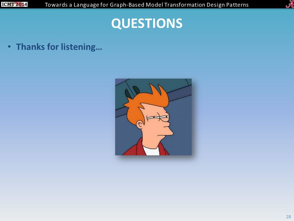 QUESTIONS Thanks for listening… 28