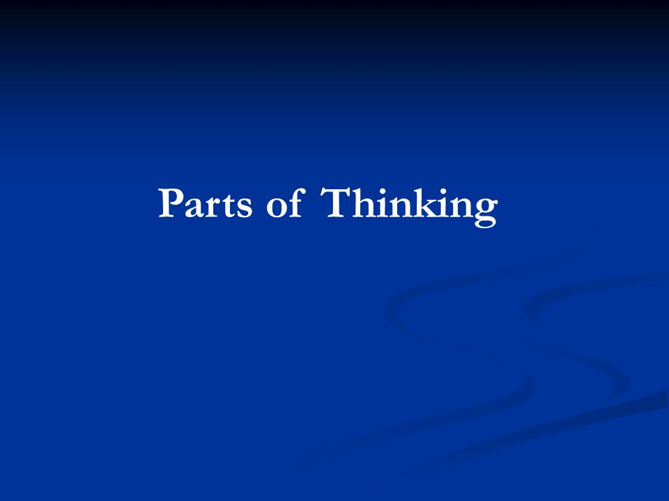 Parts of Thinking