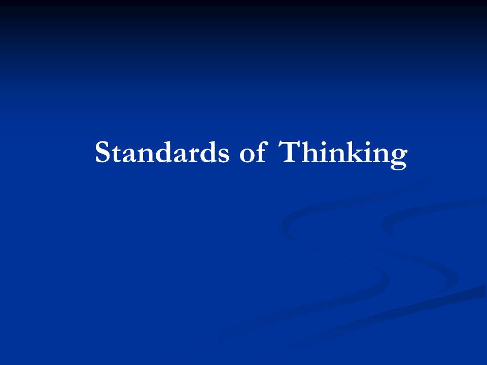 Standards of Thinking