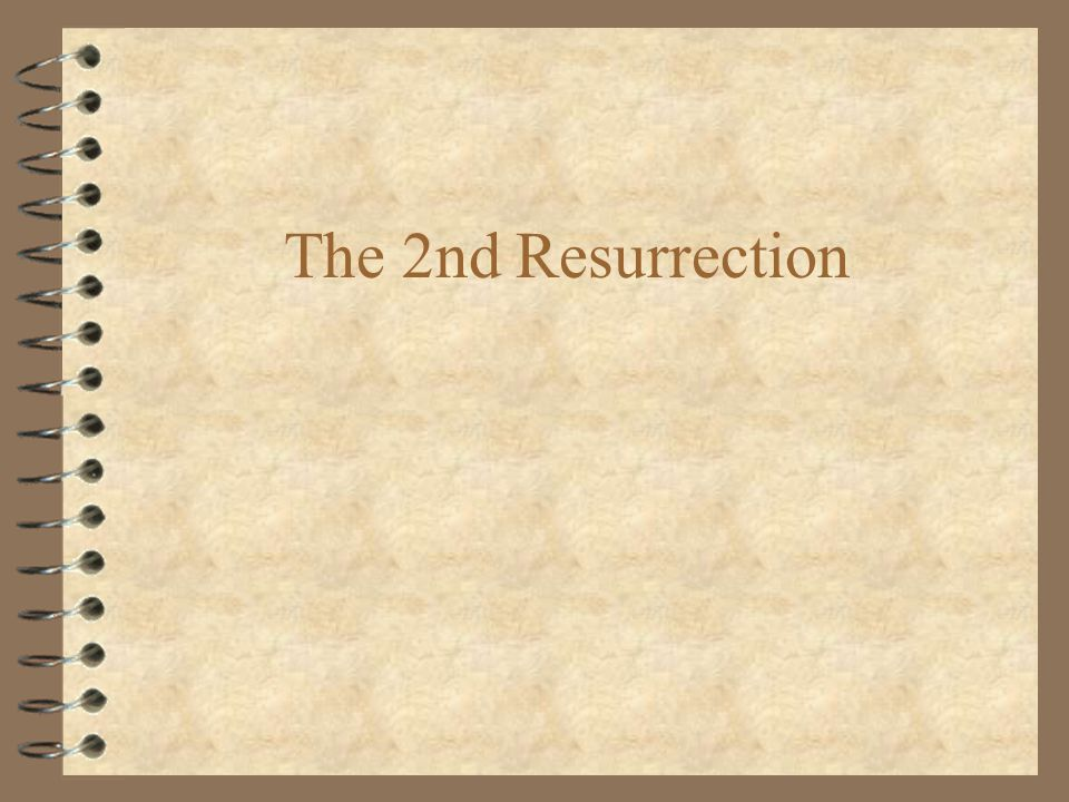 The 2nd Resurrection