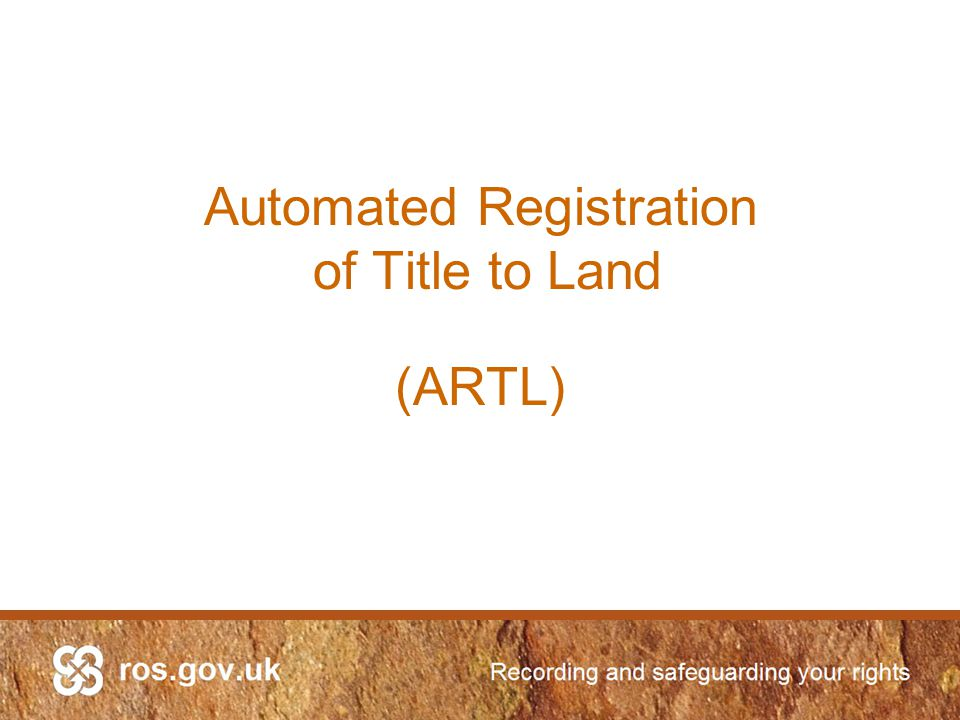 Automated Registration of Title to Land (ARTL)